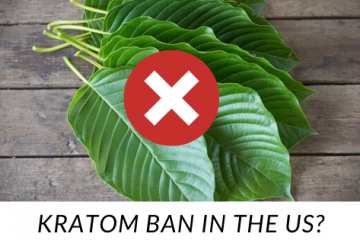 Kratom Ban in the US?