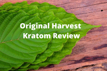 Original Harvest Kratom Review