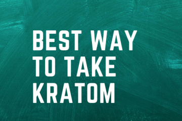best way to take kratom