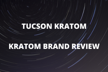 Tucson Kratom review