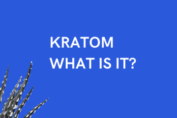 KRATOM WHAT IS IT